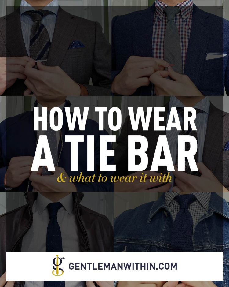 How To Wear A Tie Bar | GENTLEMAN WITHIN