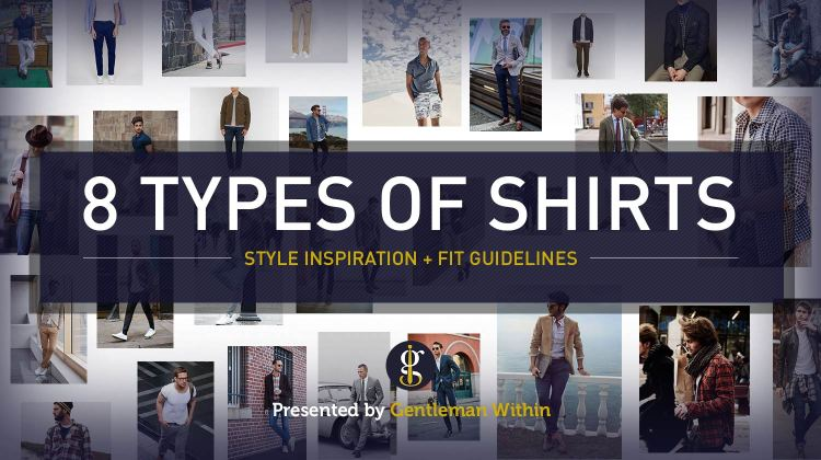 8 Shirt Styles For Men (Types of Shirts) | GENTLEMAN WITHIN