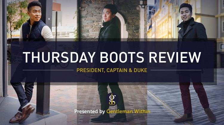 Thursday Boots Review | GENTLEMAN WITHIN