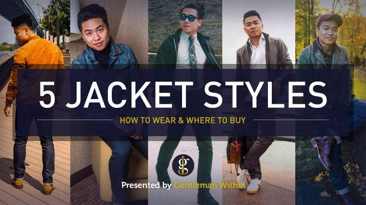 5 Best Jacket Styles For Men | GENTLEMAN WITHIN
