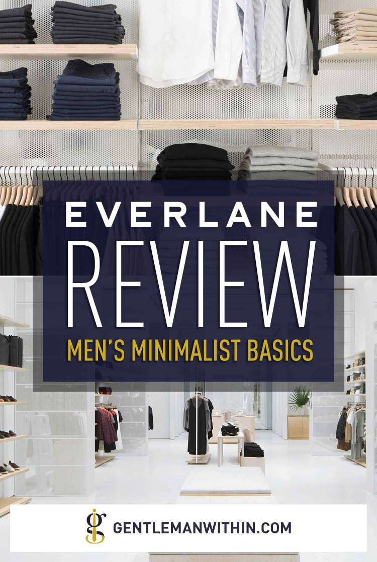 Everlane Review for Men: Quality & Sustainable Goods or All Hype? | GENTLEMAN WITHIN