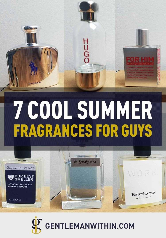 7 Cool Spring & Summer Fragrances for Men (Cologne I'm Wearing Now) | GENTLEMAN WITHIN
