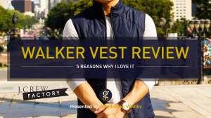The J.Crew Factory Walker Vest (5 Reasons Why I Love It) | GENTLEMAN WITHIN