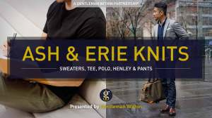 Ash & Erie Knitwear: Featuring Sweaters, Polo, Tee, Henley and Pants | GENTLEMAN WITHIN