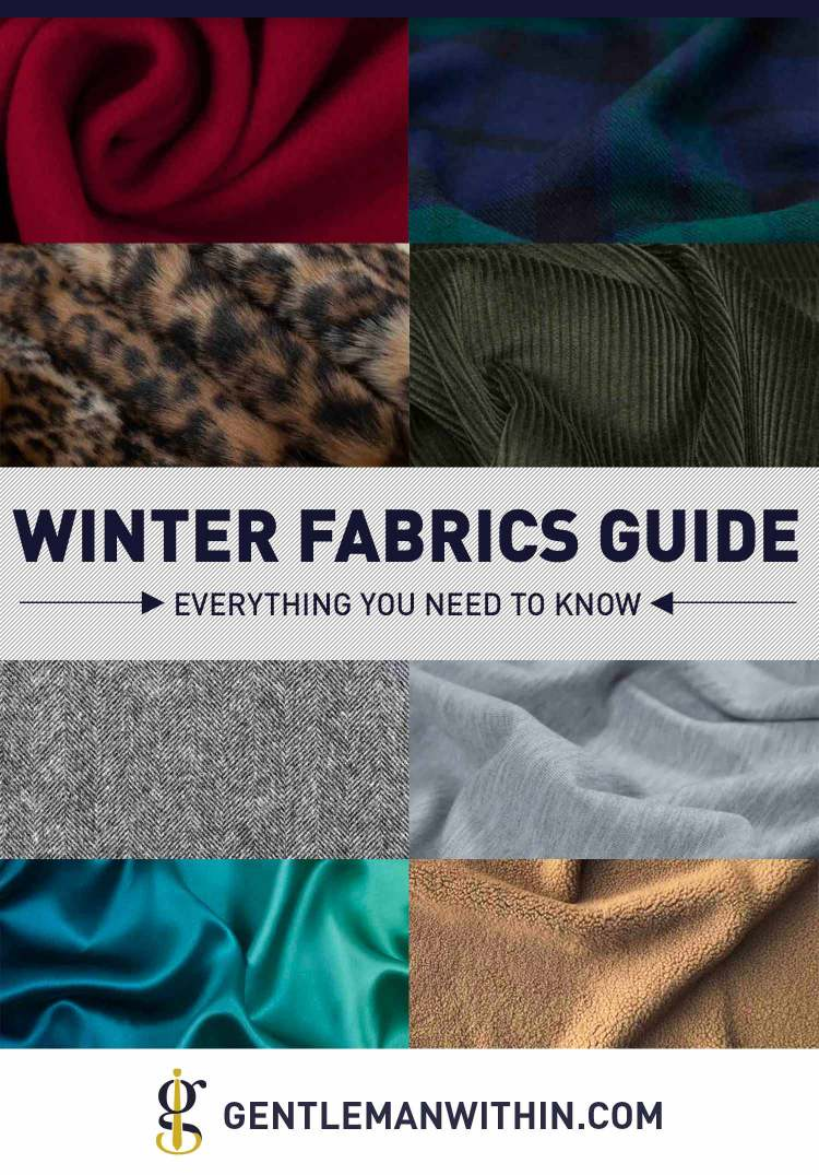 Fall and Winter Fabrics Guide (Everything You Need to Know) | GENTLEMAN WITHIN