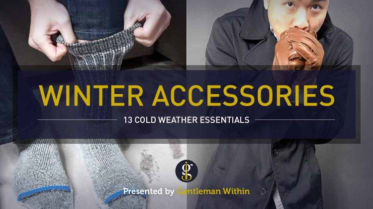 13 Winter Accessories for Men (Cold Weather Essentials All Guys Need) | GENTLEMAN WITHIN