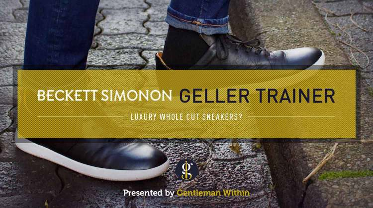 Beckett Simonon Geller Trainer Review (Luxury Wholecut Sneakers?) | GENTLEMAN WITHIN