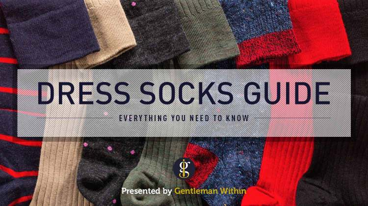 Men's Dress Socks Guide (Everything You Need To Know) | GENTLEMAN WITHIN