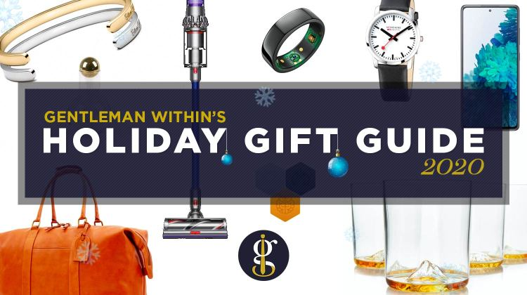 The 2020 Holiday Gift Guide (For Guys Like You) | GENTLEMAN WITHIN
