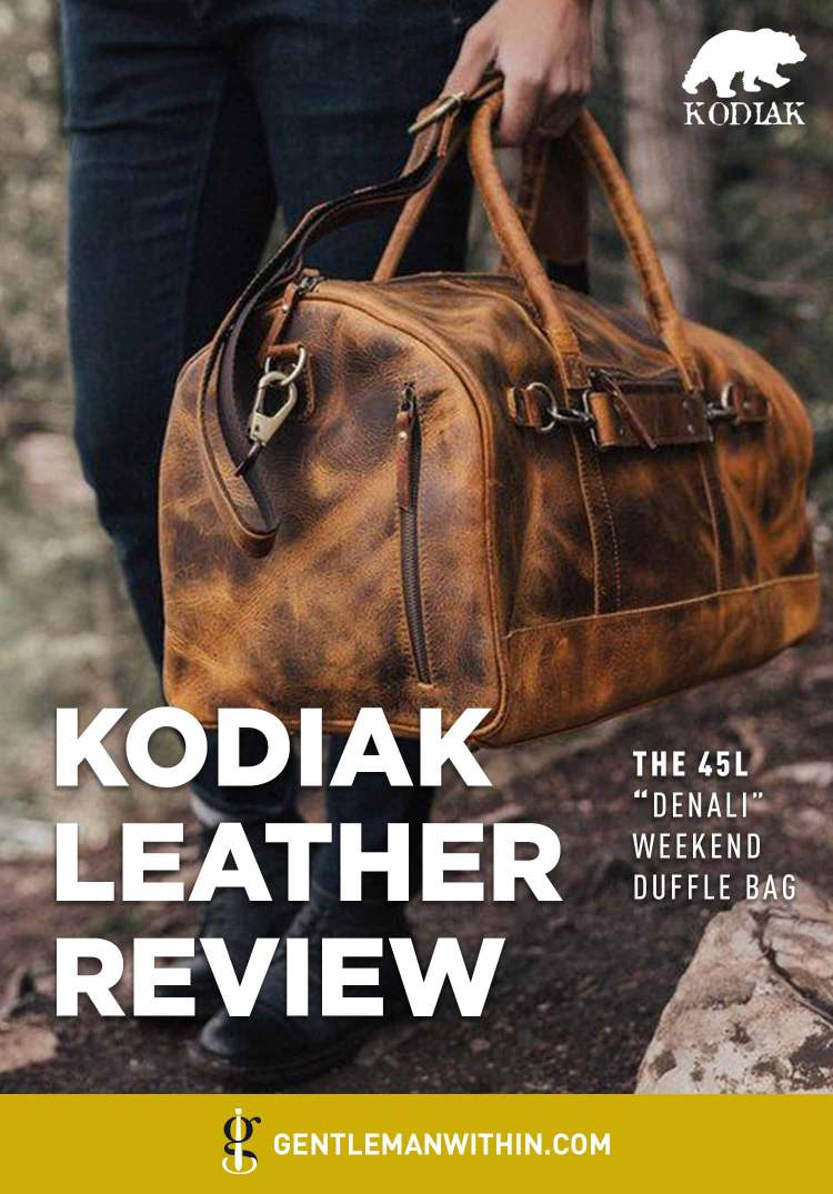 Kodiak Leather Co. Denali Duffle Bag Review (Is It Worth Your Money?) | GENTLEMAN WITHIN