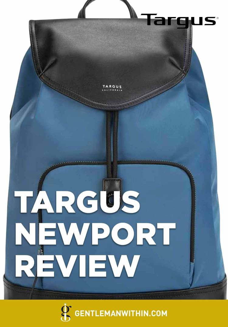 Targus Newport Drawstring Backpack Review (Commuting in Style) | GENTLEMAN WITHIN