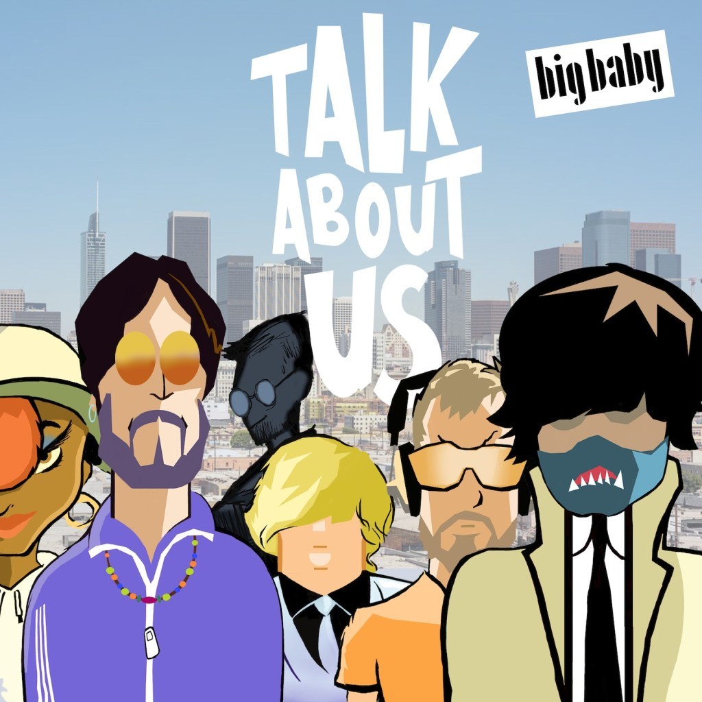 Big Baby Talk About Us packshot