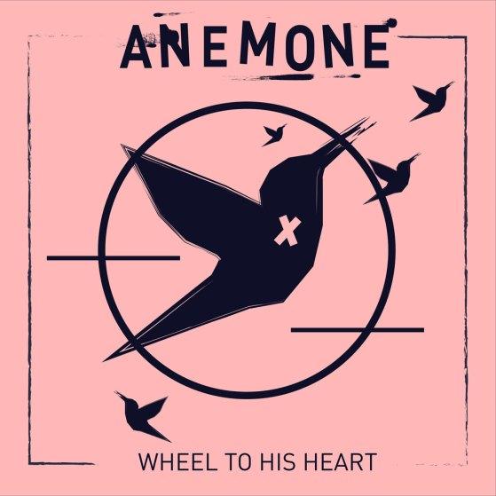 Anemone - Wheel to his Heart - Artwork