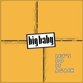 Big Baby - Let's Do It Again - artwork