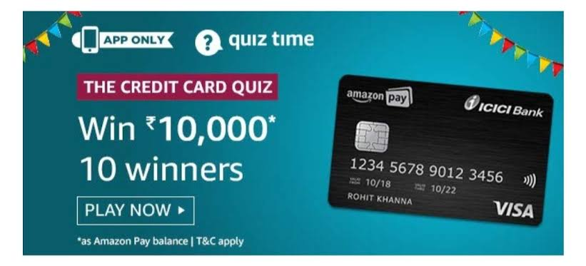 Amazon The Credit Card Quiz Answers – Win ₹10000