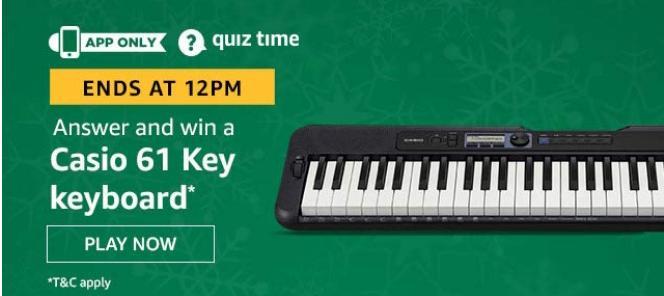 Amazon Quiz 1 May 2020 Answers – Win Casio 61 Key Keyboard