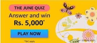 Amazon The June Quiz Answers – Win Rs. 5000