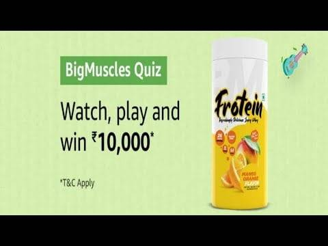 Amazon BigMuscles Quiz Answers – Win Rs. 10000