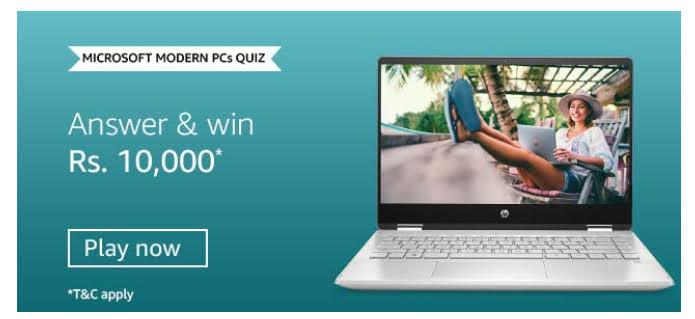 Amazon Microsoft Modern PCs Quiz Answers – Win Rs. 10000