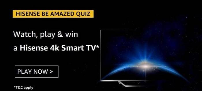 Amazon Hisense Be Amazed Quiz Answers – Win Hisense Smart TV