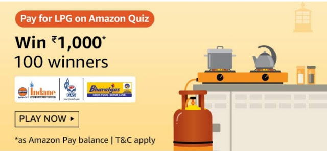 Amazon Pay For LPG on Amazon Quiz Answers – Win Rs. 1,000