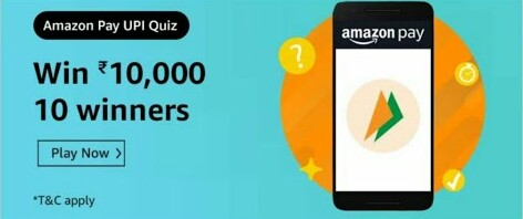 Amazon Pay UPI Quiz Answers – Win Rs. 10,000