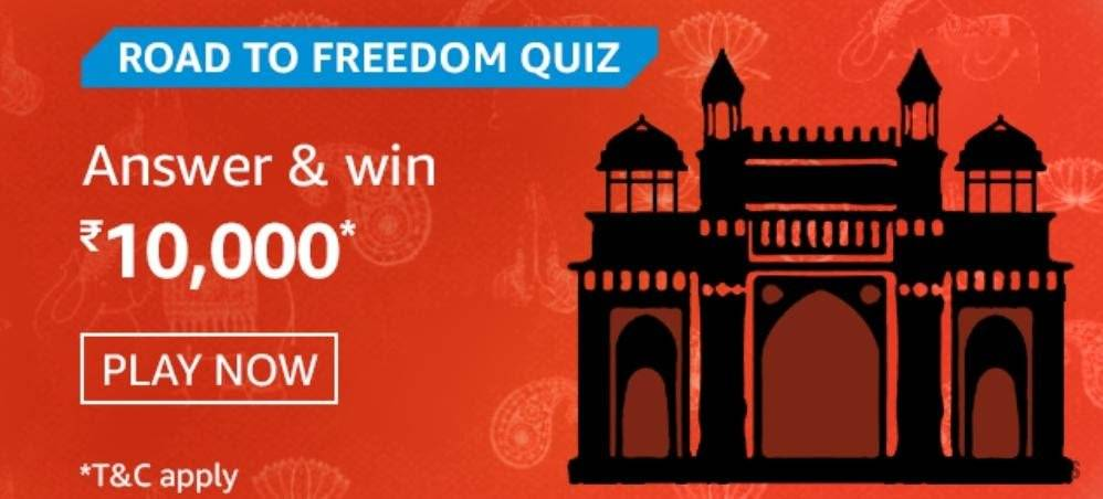 Amazon Road To Freedom Quiz Answers – Win Rs. 10,000