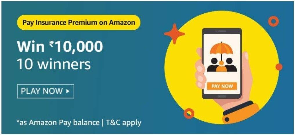 Insurance Premium On Amazon Quiz Answers – Win Rs. 10000
