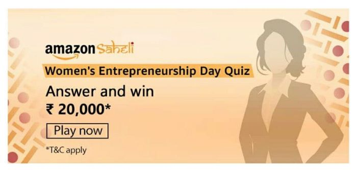 Amazon Womens Enterpreneurship Day Quiz Answers – Win Rs. 20,000