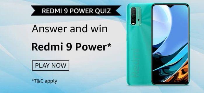 Amazon Redmi 9 Power Quiz Answers – Win Redmi 9 Power