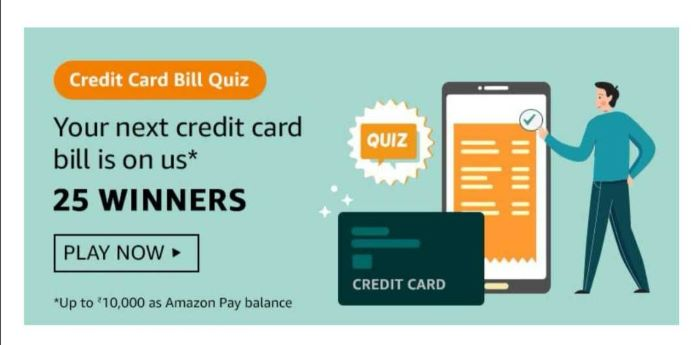 Amazon Credit Card Bill Quiz Answers – Win Rs.10,000