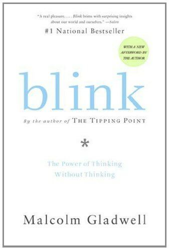"""Blink: el poder de pensar sin pensar"" - Malcolm Gladwell"