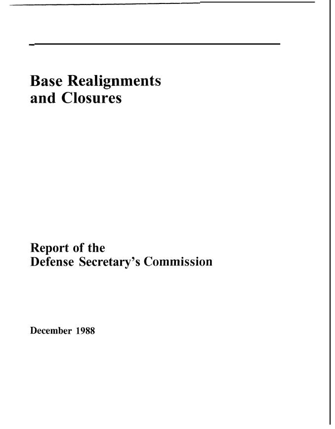 Base Realignments and Closures (BRAC) 1988