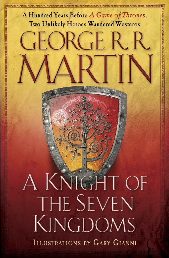 Image result for a knight of the seven kingdoms george rr martin
