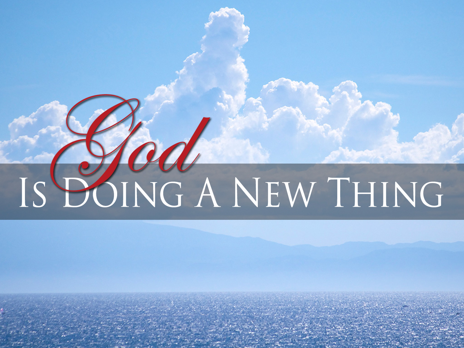Image result for god is doing a new thing