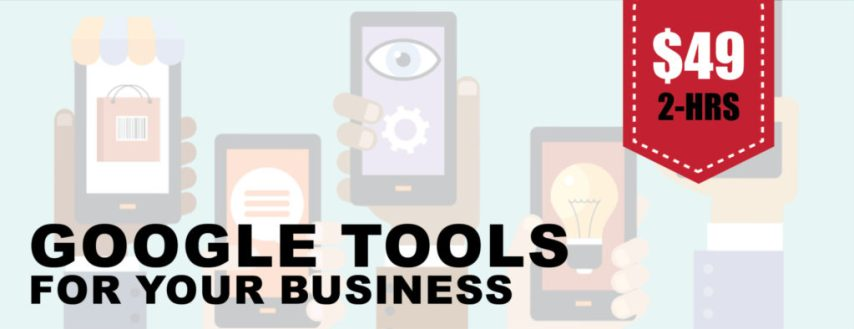 Google Tools for Your Business
