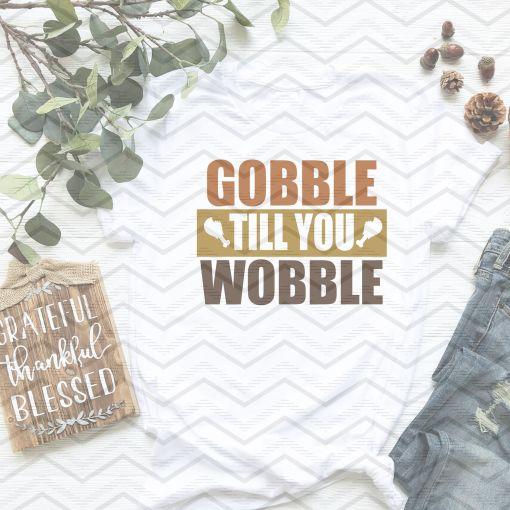 Gobble Till You Wobble Mockup 1