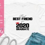 Proud Best Friend of a 2020 Graduate Mockup
