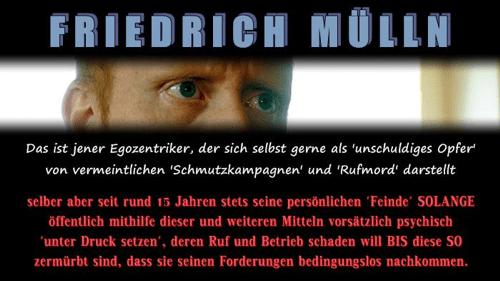 Die Wahrheit über Friedrich Mülln