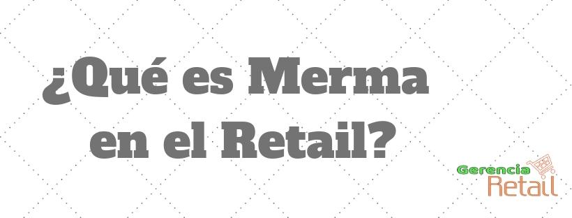 Qué es Merma?