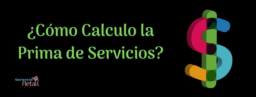Cálculo Prima de Servicios