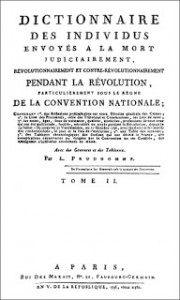 Second Volume of Prudhomme's Dictionary of Individuals Condemned to Die During the Revolution, Public Domain
