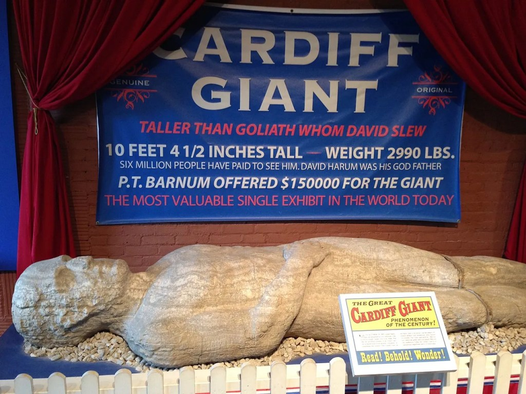 Cardiff Giant on display today.