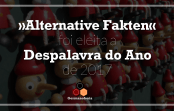 Alternative Fakten foi eleita a Despalavra do Ano de 2017