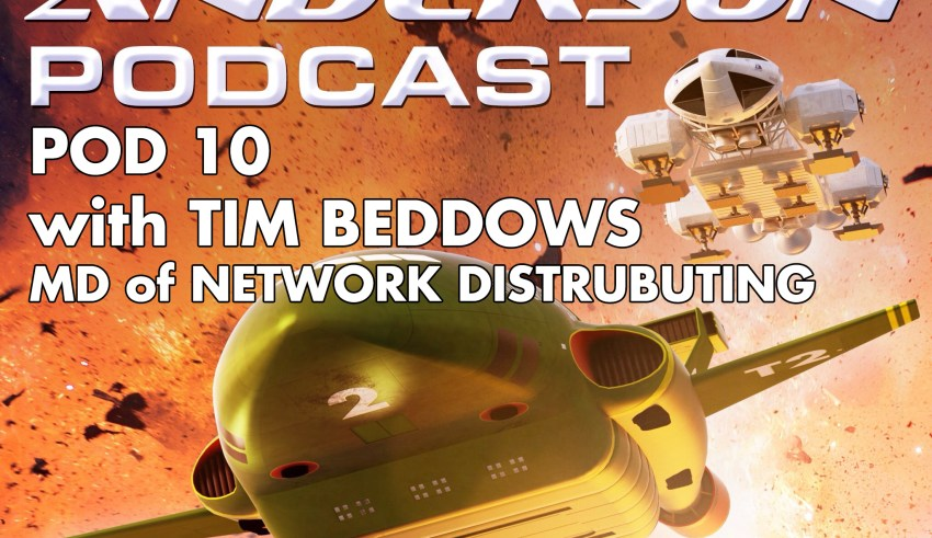 Network Distributing on the Gerry Anderson Podcast