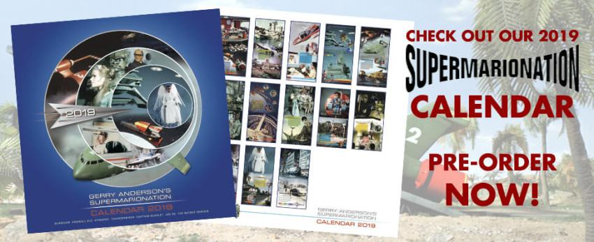 GERRY ANDERSON'S SUPERMARIONATION 2019 CALENDAR [OFFICIAL & EXCLUSIVE]