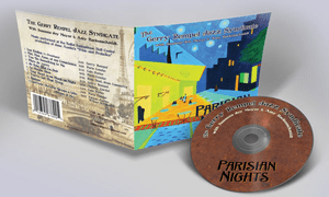 Parisian Nights by Gerry Rempel Jazz Syndicate (2013)