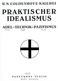 Buch des kriminellen Mischlings Kalergi: Praktischer Idealismus