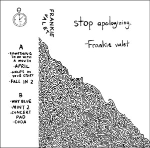"Frankie valet's album ""Stop Apologizing"""