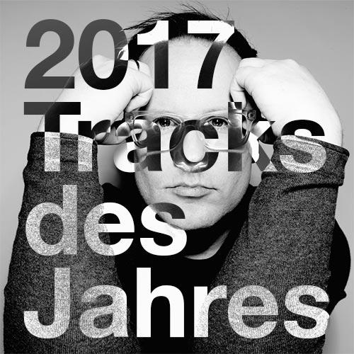 Tracks des Jahres 2017